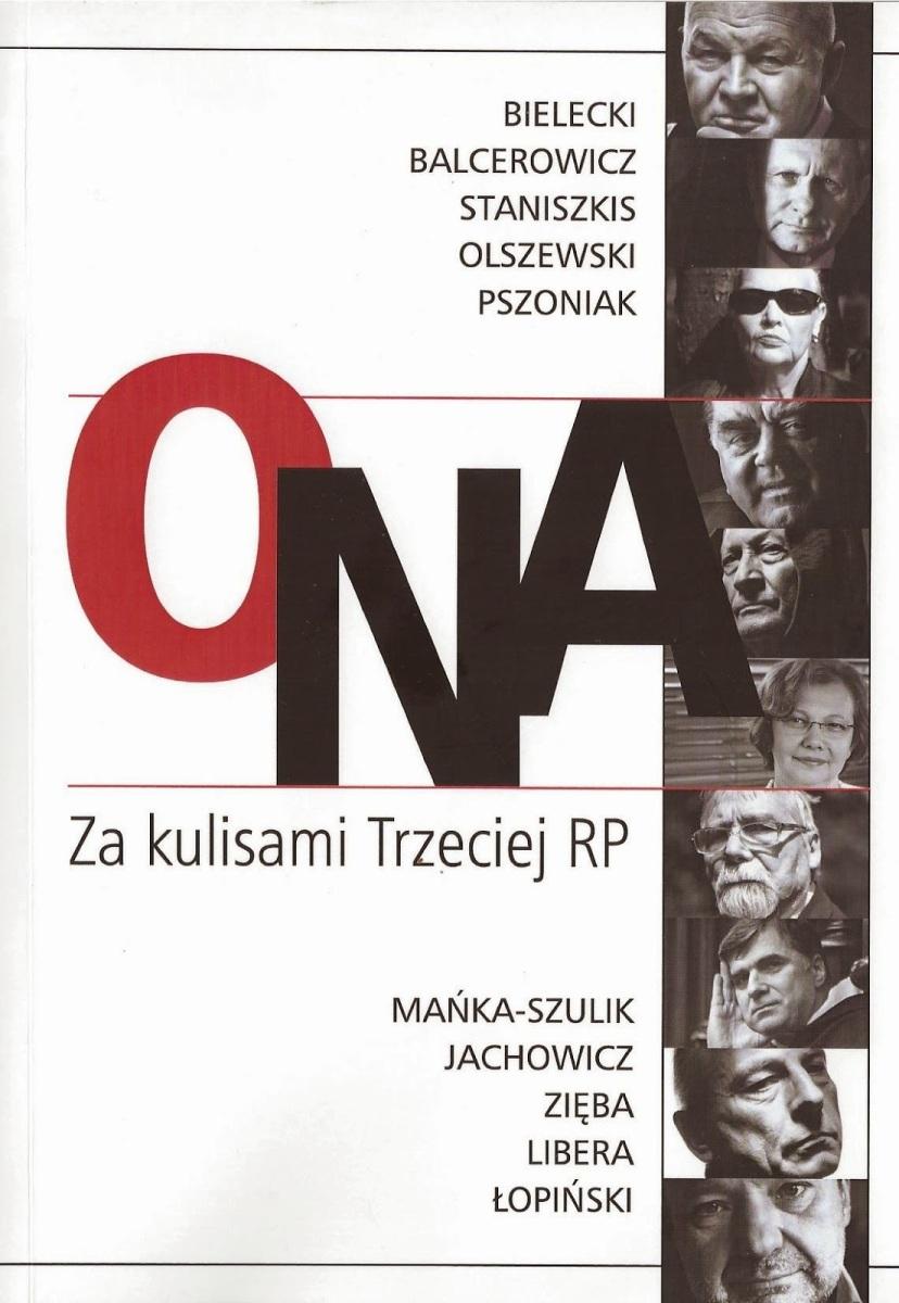 Książka: ONA - Za kulisami Trzeciej RP